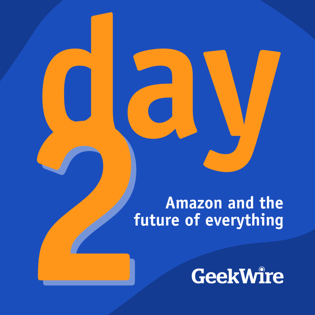GeekWire's new 'Day 2' podcast scrutinizes Amazon's impact on tech, business and the world