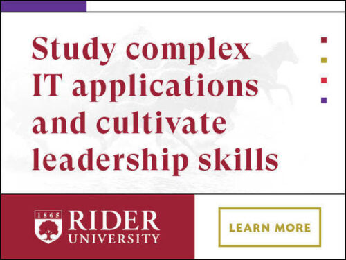 Rider University's Master of Science in Information Systems (MSIS) Program Fuses Business and Tech to Give Graduates a Powerful Advantage in Today's Market